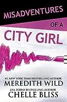 Misadventures of a City Girl (Misadventures, #1)
