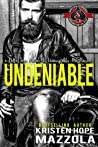 Undeniable (Unacceptables MC #6)
