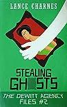 Stealing Ghosts (The DeWitt Agency Files, #2)