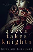 Queen Takes Knights (Their Vampire Queen, #1)
