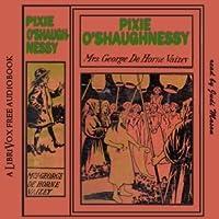 Pixie O'Shaughnessy (Pixie O'Shaughnessy, #1)