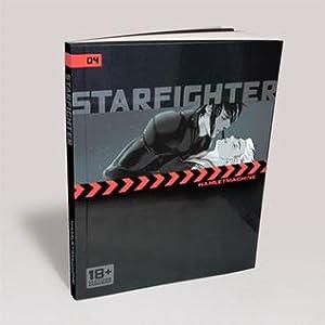 Starfighter Chapter 4 (Starfighter, #4)