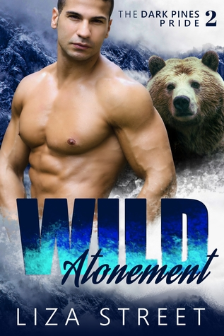 Wild Atonement (Dark Pines Pride, #2)