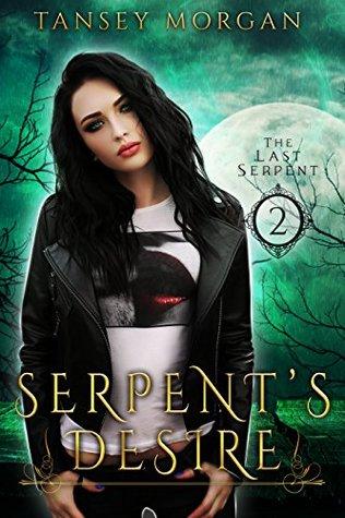 Serpents Desire (The Last Serpent #2)