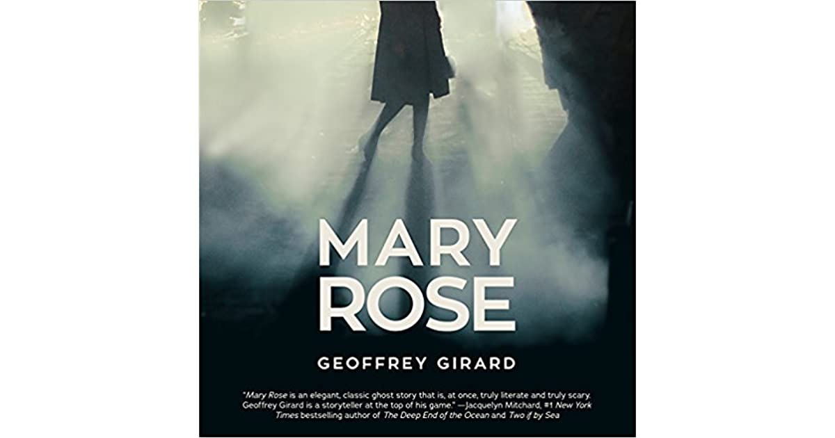 Mary Rose By Geoffrey Girard