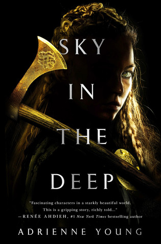 Sky in the Deep (Sky in the Deep, #1)