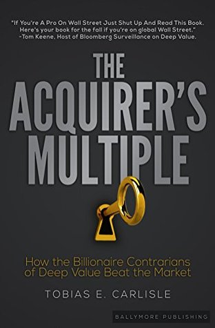 The Acquirer's Multiple by Tobias E. Carlisle