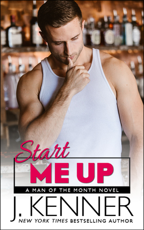 Start Me Up by J. Kenner