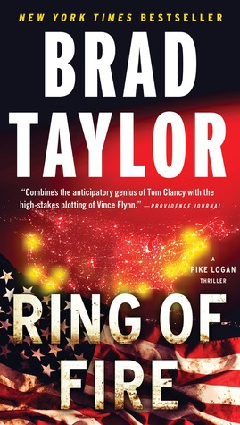 Ring of Fire (Pike Logan, #11) by Brad Taylor