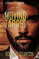 moving target by rosalie stanton