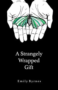 A Strangely Wrapped Gift