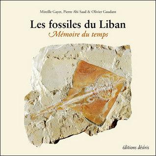 Les fossiles du Liban, mémoire du temps