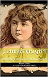 A Christian Gift: Uplifting Poetry for All Occasions