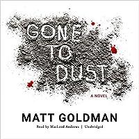 Gone to Dust (Nils Shapiro, #1)