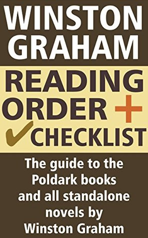 Winston Graham Reading Order and Checklist: The guide to the Poldark books and all standalone novels by Winston Graham