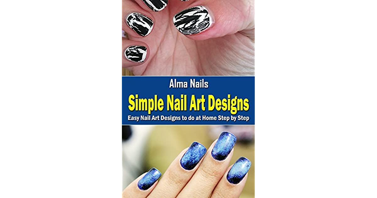 Simple Nail Art Designs Easy Nail Art Designs To Do At Home
