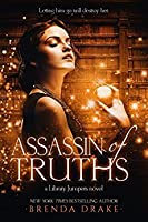 Assassin of Truths (Library Jumpers #3)