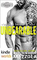 Unbearable (Passion, Vows & Babies Kindle Worlds Novella; : Unacceptables MC )