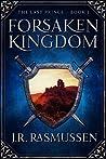 Forsaken Kingdom (The Last Prince #1)