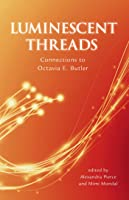 Luminescent Threads: Octavia E. Butler