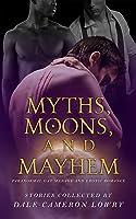 Myths, Moons, and Mayhem
