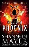 Rise of a Phoenix (Nix, #3)