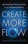 Create More Flow by Camille  Preston