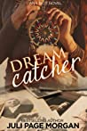Dream Catcher (Illicit Series #3)