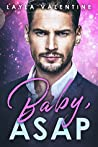Baby, ASAP (Babies for the Billionaire, #3)