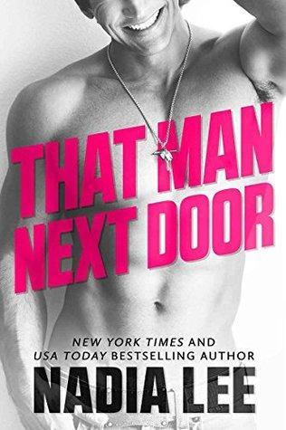 That Man Next Door by Nadia Lee