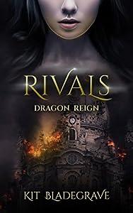 Rivals (Dragon Reign #1)