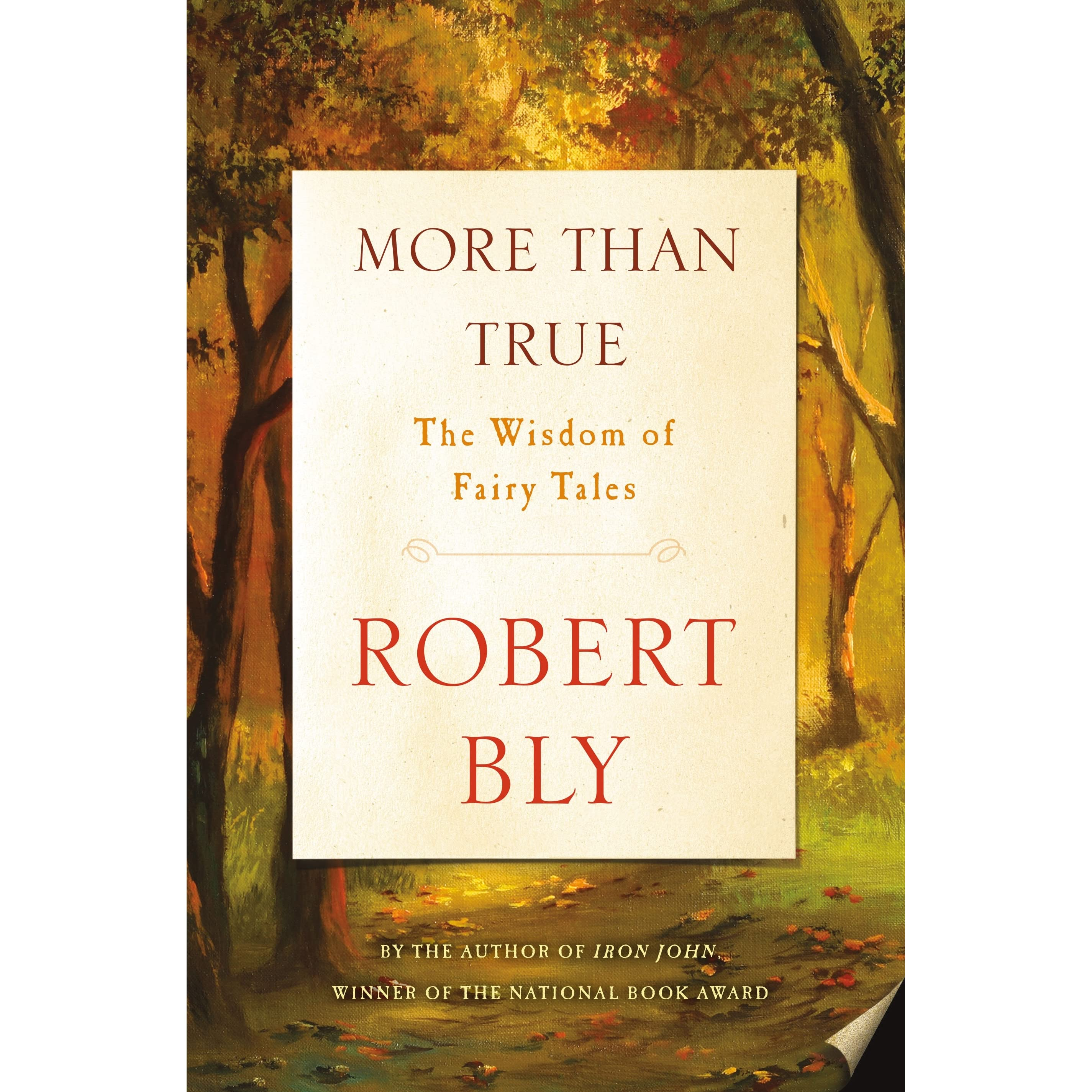 More than true the wisdom of fairy tales by robert bly fandeluxe Choice Image