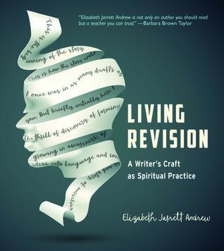 Living Revision by Elizabeth Jarrett Andrew