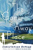 The Gone Away Place