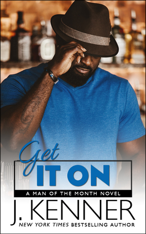 Get It On (Man of the Month, #5)
