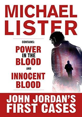 John Jordan's First Cases: Innocent Blood and Power in the Blood (John Jordan Mysteries)