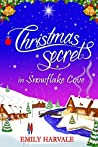 Christmas Secrets in Snowflake Cove (Michaelmas Bay, #1)