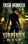 Serpent's Rise (The Vigilantes, a Superhero Urban Fantasy series book 3)