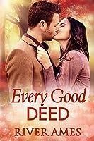 Every Good Deed