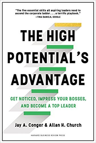 The-High-Potential-s-Advantage-Get-Noticed-Impress-Your-Bosses-and-Become-a-Top-Leader