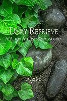 Daily Reprieve: A.A. for Atheists and Agnostics