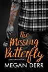 The Missing Butterfly (Lovesongs, #1)