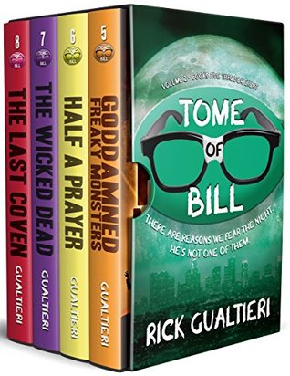 The Tome of Bill Series: Books 5-8 - a Horror Comedy Collection