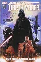 Star Wars Darth Vader 3: The Shu-Torun War