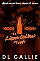 The Liquor Cabinet: Series boxset (The Liquor Cabinet Series)