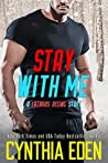 Stay With Me (Lazarus Rising, #3)