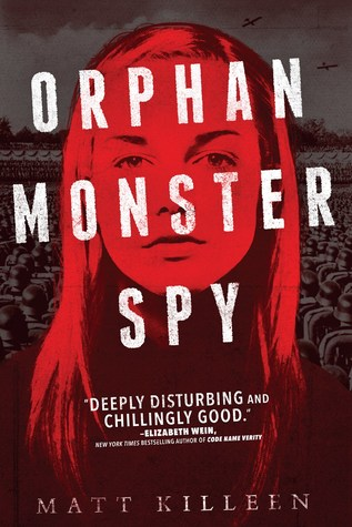 Orphan Monster Spy (Orphan Monster Spy, #1)