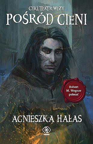 Pośród cieni by Agnieszka Hałas