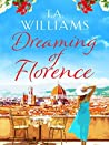 Dreaming of Florence