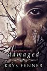 Damaged (Dark Road, #2)